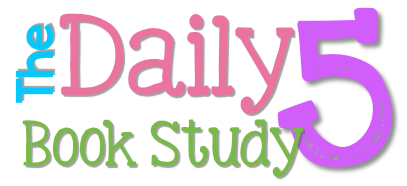 Daily 5 Book Study: Second Edition