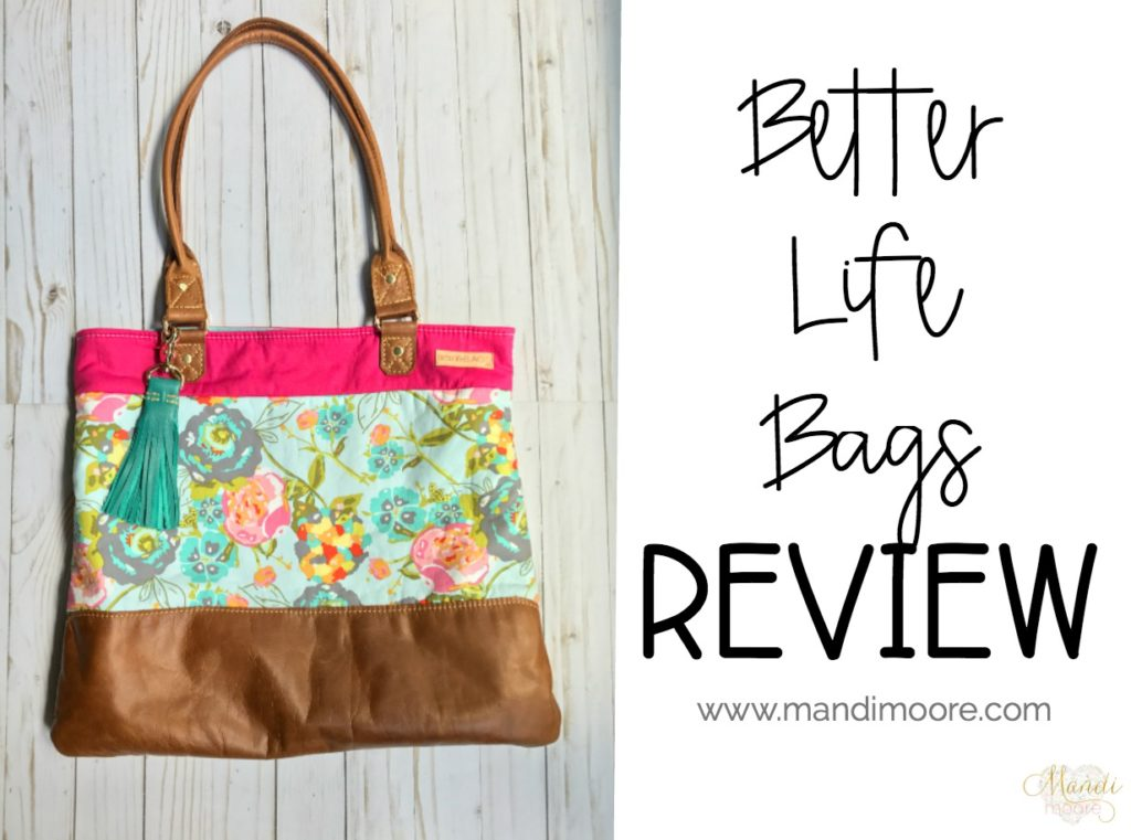 Better Life Bag Review