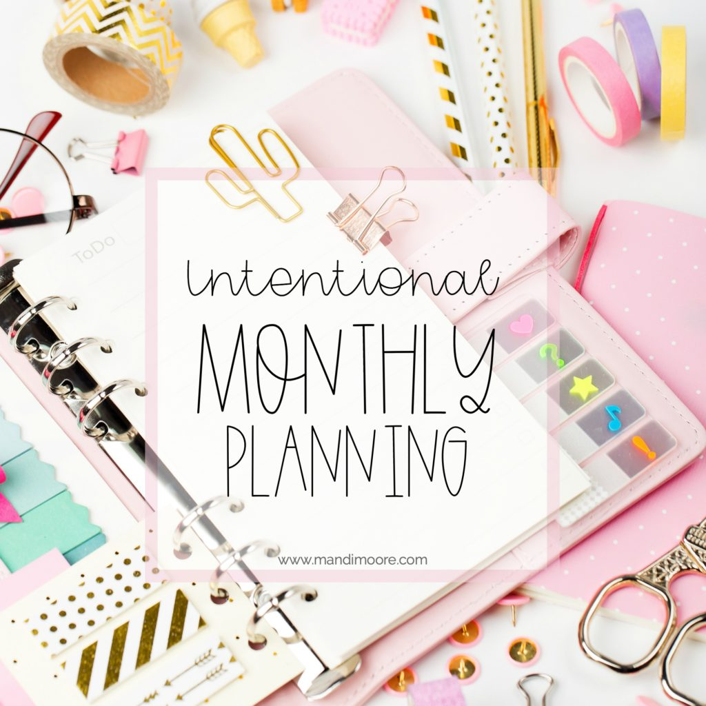 Intentional Monthly Planning